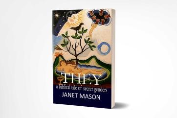 THEY a biblical tale of secret genders Janet Mason New W